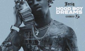 Jeriq – Hood Boy Dreams (HBD) (EP)