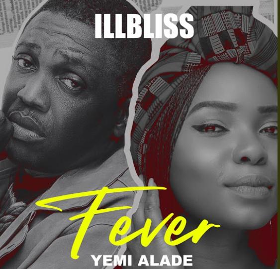 """[Music] iLLBliss – """"Fever"""" ft. Yemi Alade"""