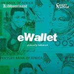 "Kiddominant x Cassper Nyovest – ""eWallet"""