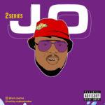 "2Series – ""JO"" (Prod. by Vicebeatmaker)"