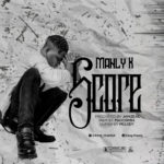 "Manly K – ""Score"""