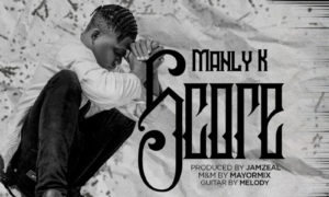 "Manly K - ""Score"""
