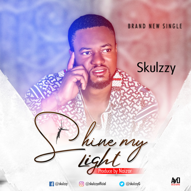 Skulzzy - Shine My Light