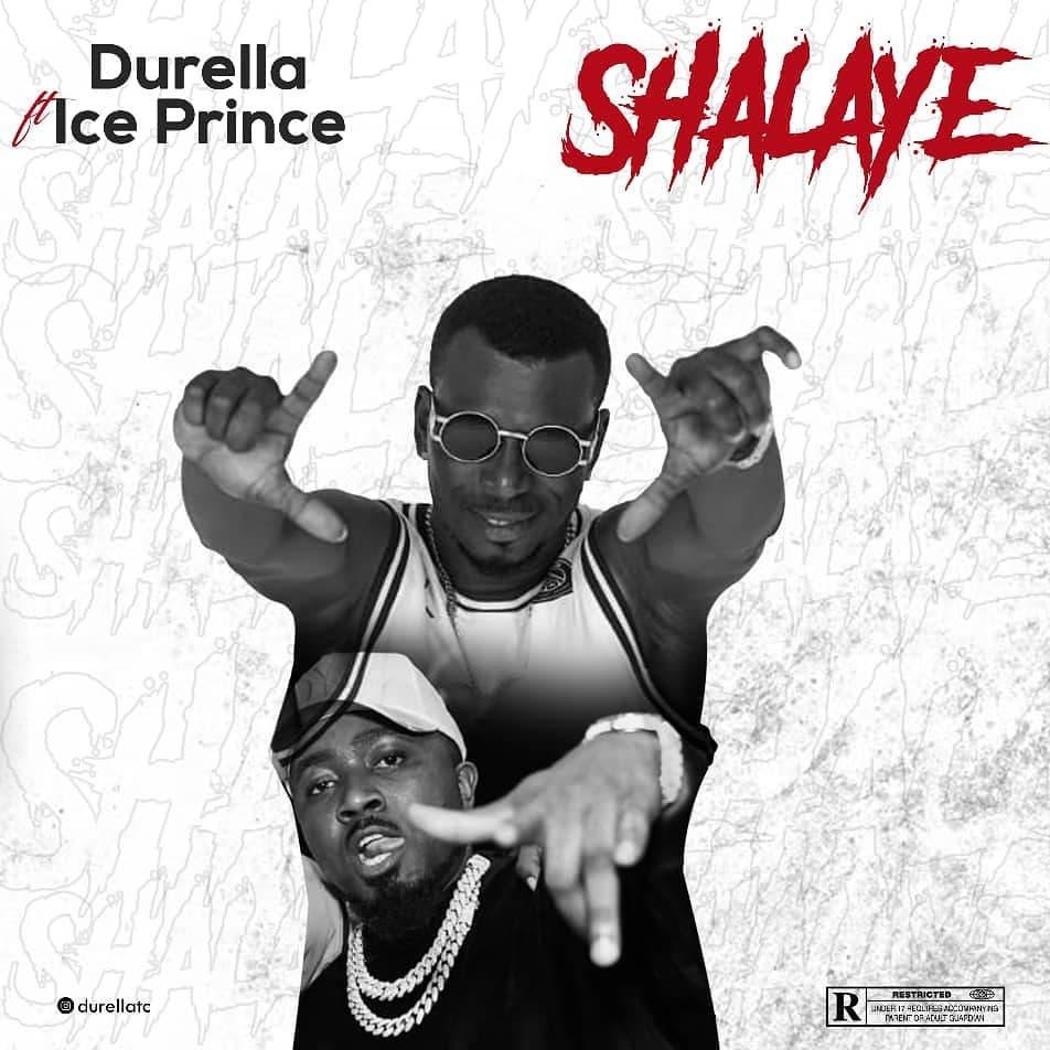 Durella x Ice Prince - Salaye