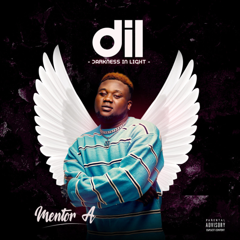 "[EP] Mentor A – ""Darkness In Light"" (DiL Ep) ft. Zlatan"