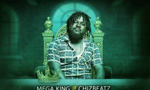 Mega King - La'Mayan Chizbeatz