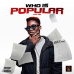 "Popular – ""Who Is Popular"" (The EP)"