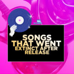 10 Nigerian Songs That Went Extinct After Release (Before Lockdown Phase)