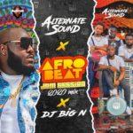 """Alternate Sound – """"AfroBeat Jam Session 2020 Mix"""" ft. DJ Big N"""