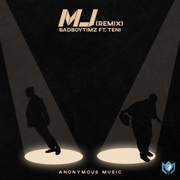 Bad Boy Timz MJ (Remix) Teni