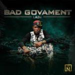 "[Video + Audio] : LADe – ""Bad Govament"""