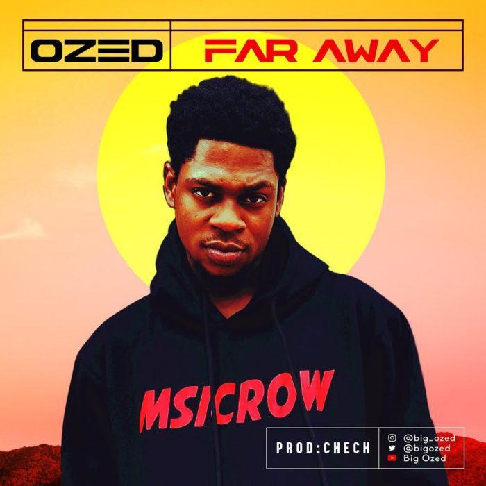 Ozed Far Away