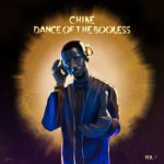 [EP] Chiké – Dance of the Booless, Vol. 1 ft. Ric Hassani, Lord Sky, Sigag Lauren