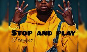 DJ Enimoney Stop And Play (Playlist)