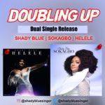 """Shady Blue – """"Sokagbo"""" + """"Helele"""" (Prod. by Flyptice & TeeBee O)"""