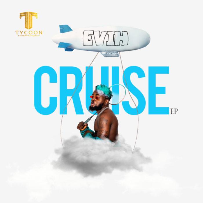 Evih Cruise The EP