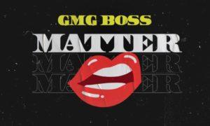 GMG Boss – Matter