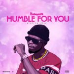 """EmbossWrld – """"Humble For You"""""""