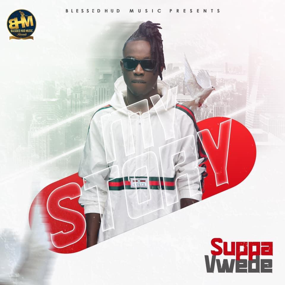 Suppa Vwede - My Story