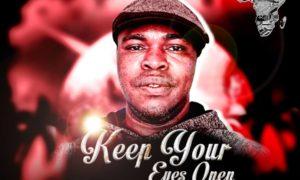 Jah Kissmen Keep Your Eyes Open