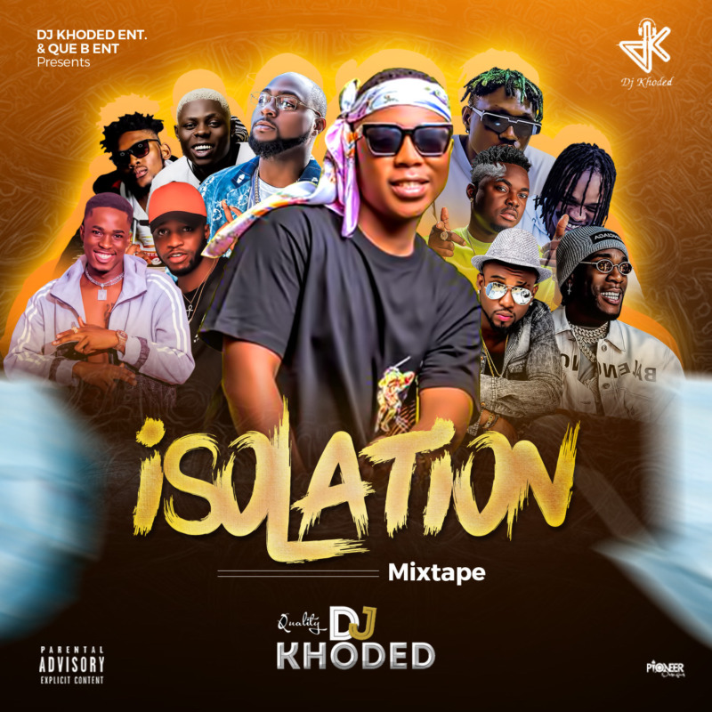 DJ Khoded Isolation Mixtape Vol.1
