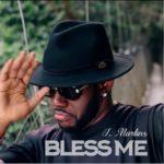 "J. Martins – ""Bless Me"""