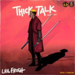 "Lil Frosh – ""Thick Talk"" (Freestyle)"