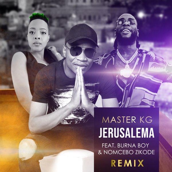 Master KG Jerusalema (Remix) Burna Boy, Nomcebo Zikode