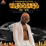 "Mr. V.ic. – ""Blessings"""