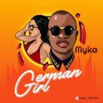 "Myka – ""German Girl"""