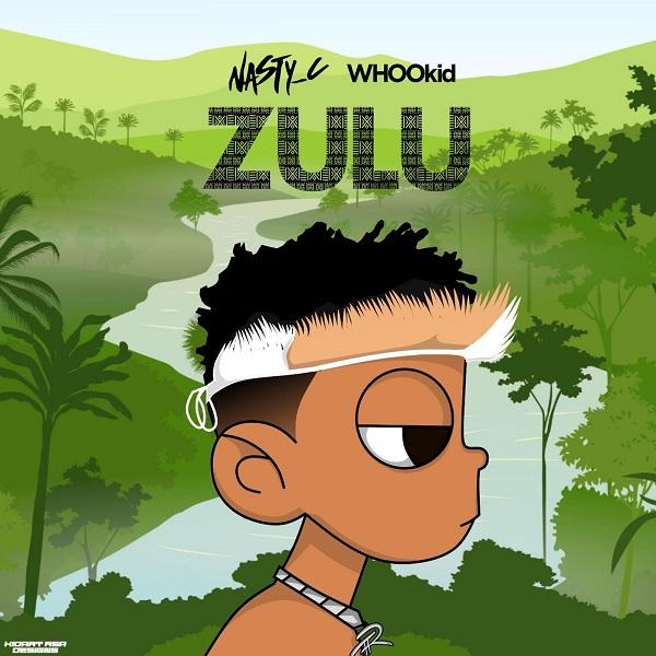 Nasty C DJ Whoo Kid Zulu