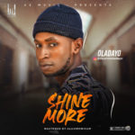 "Oladayo – ""Shine More"""