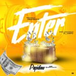 "Papidino – ""Enter"" (Prod. by Emjaybeatz)"