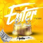 "Papidino – ""Enter"" (Prod. by Emjaybeatz)"