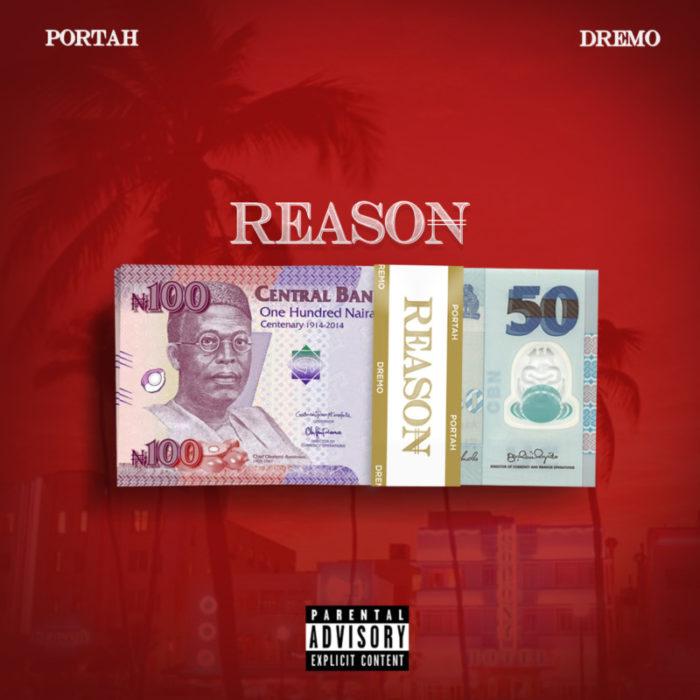 Portah Dremo Reason