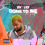"Skales – ""Done To Me"""