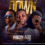 """VybeCity – """"Down"""" ft. Mz Casa, Zik, Olumix"""