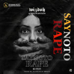 "Wizdoh – ""Say No To Rape"""