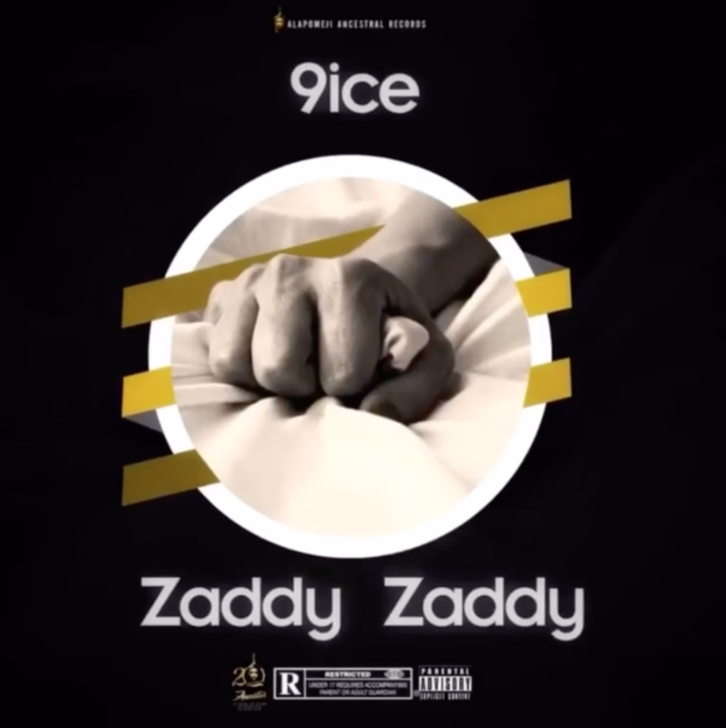 9ice - Zaddy Zaddy