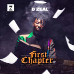 "D Zeal – ""First Chapter"" (The EP)"