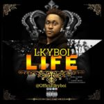 "Lkyboi – ""Life"""