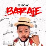 """I'Snow – """"Baraje"""""""