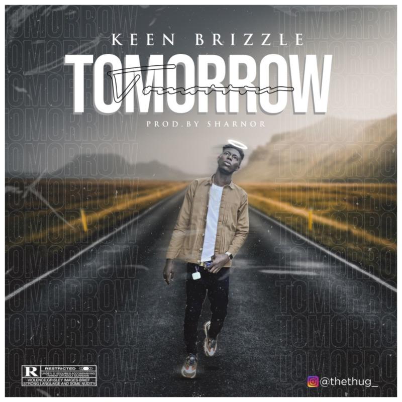 Keen Brizzle - Tomorrow