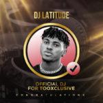 "Tooxclusive Unveils ""DJ Latitude"" As Her Official DJ"
