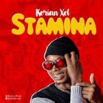 """Kerian Xel – """"Stamina"""""""
