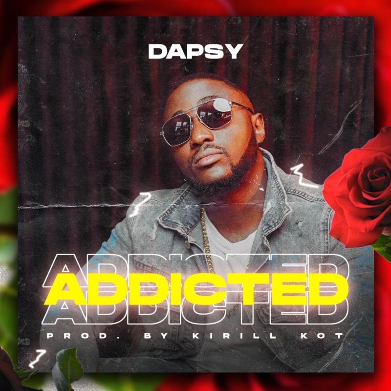 Dapsy Addicted