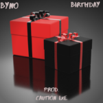 "Byno – ""Birthday"""