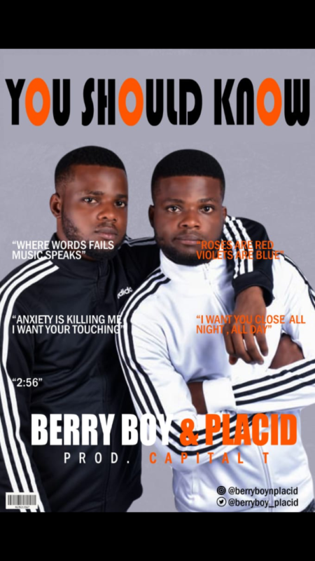 Berryboy & Placid You Should Know