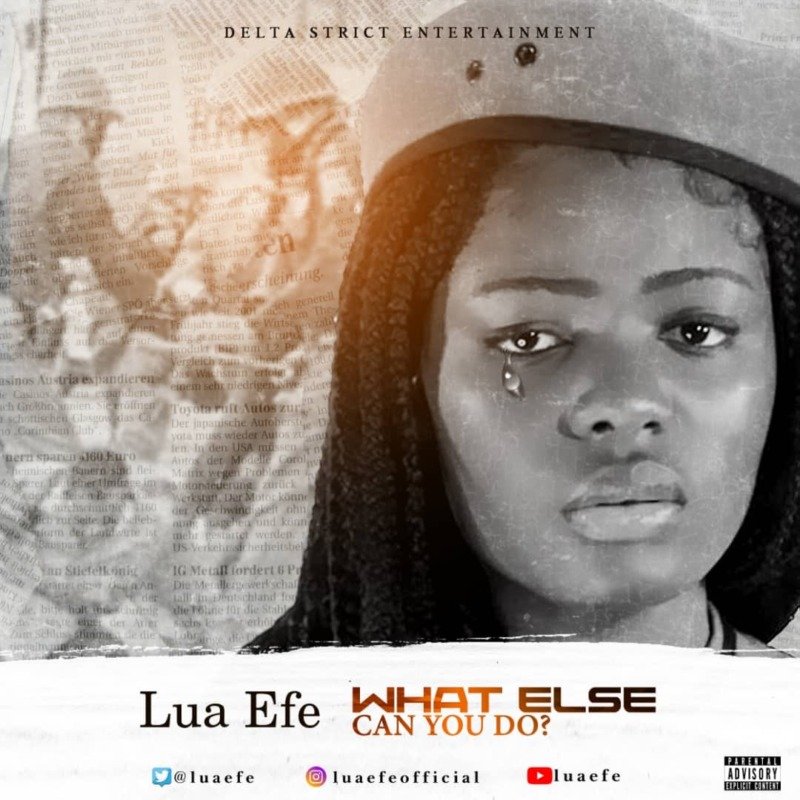 Lua Efe What Else Can You Do