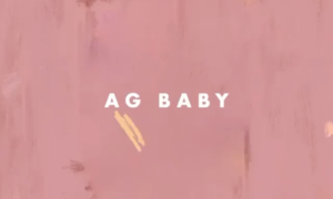 Adekunle Gold AG Baby Lyrics Nailah Blackman